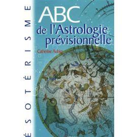 Aubier-Catherine-Abc-De-L-astrologie-Previsionnelle